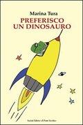 copertina libro preferisco un dinosauro Il Ponte Vecchio